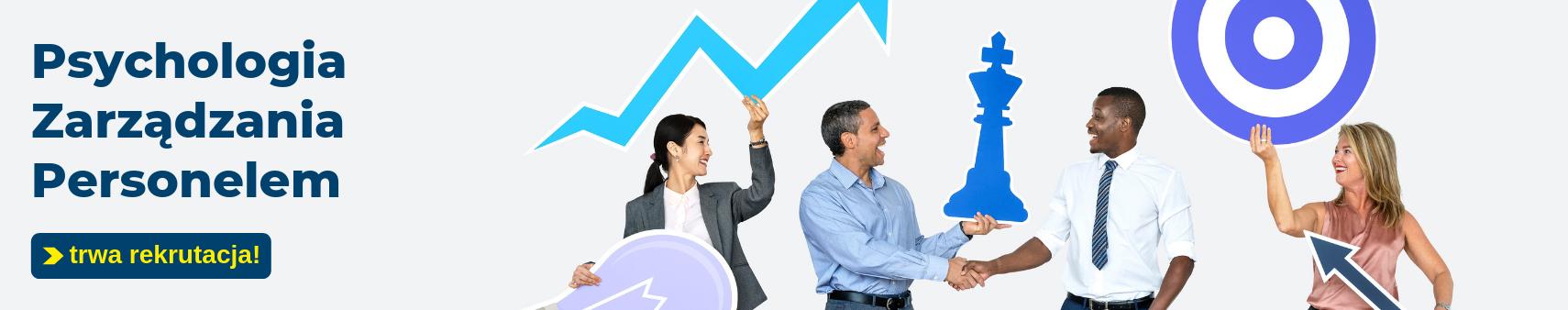 Psychologia zarządzania personelem – trwa rekrutacja!